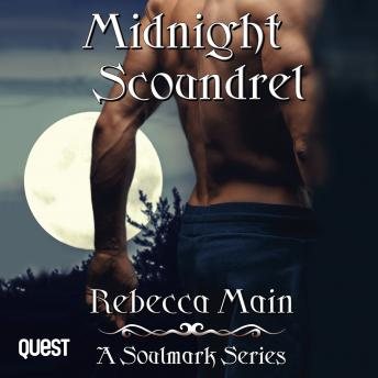 Midnight Scoundrel: A Soulmark Series - Book 2