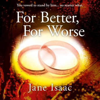 For Better For Worse: Domestic noir meets police procedural in this gripping page-turner (DC Beth Ch
