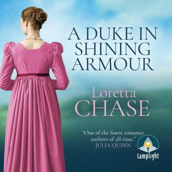 A Duke in Shining Armour: Difficult Dukes Book 1