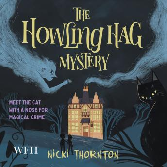 The Howling Hag Mystery
