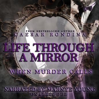 Life through a Mirror: When Murder Calls, Caesar Rondina