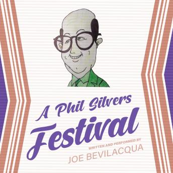 A Phil Silvers Festival