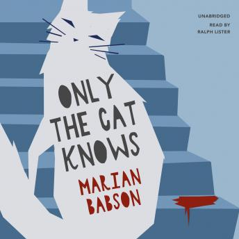 Only the Cat Knows, Marion Babson