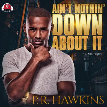 Download Ain't Nothin' Down About It by Pualara Hawkins