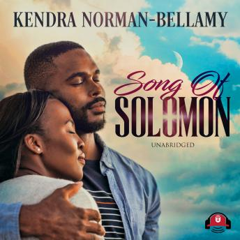 Song of Solomon, Audio book by Kendra Norman-Bellamy