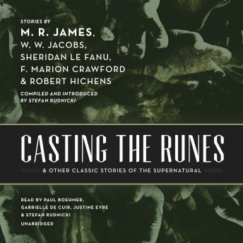 Casting the Runes, and Other Classic Stories of the Supernatural