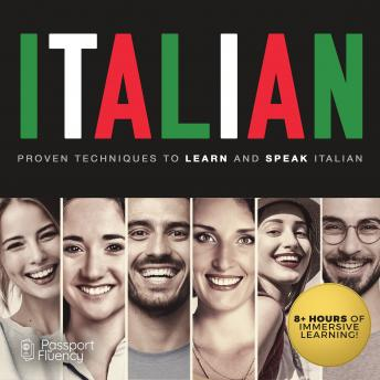 Italian: Proven Techniques to Learn and Speak Italian, Made For Success