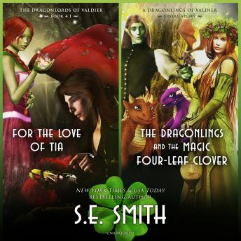 For the Love of Tia & The Dragonlings and the Magic Four-Leaf Clover