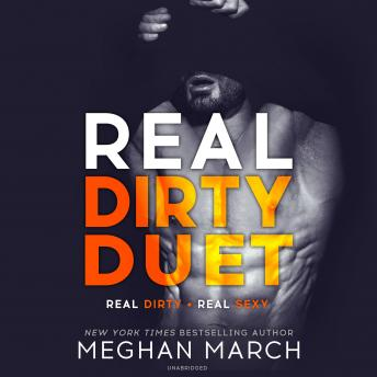 Real Dirty Duet, Meghan March