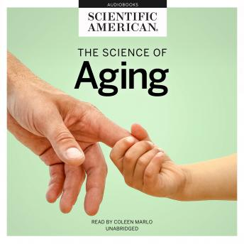 Download Science of Aging by Scientific American