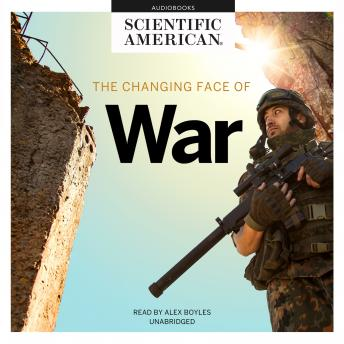 Changing Face of War, Scientific American