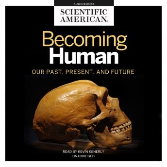 Download Becoming Human by Scientific American