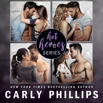The Hot Heroes Series: Touch You Now, Hold You Now, Need You Now, and Want You Now