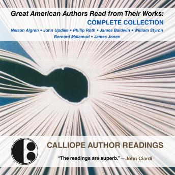 Great American Authors Read from Their Works: Complete Collection