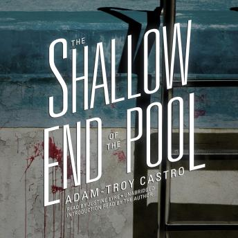 Shallow End of the Pool, Adam-Troy Castro