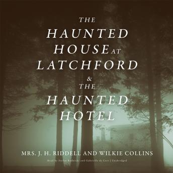 The Haunted House at Latchford & The Haunted Hotel