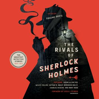 The Rivals of Sherlock Holmes: The Greatest Detective Stories: 1837–1914