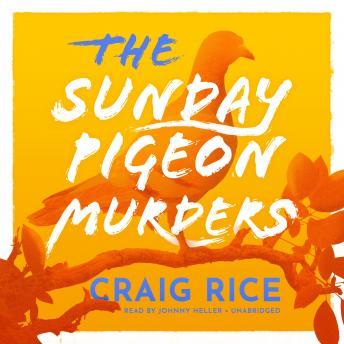 The Sunday Pigeon Murders