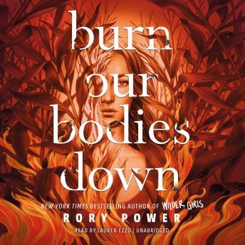 Burn Our Bodies Down details