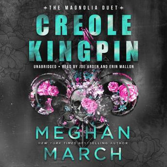 Creole Kingpin, Meghan March