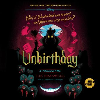 Unbirthday: A Twisted Tale