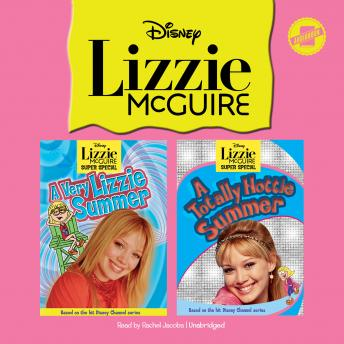Lizzie McGuire: A Very Lizzie Summer & A Totally Hottie Summer, Samantha Maridan, Lisa Papademetriou