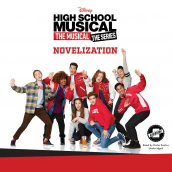 High School Musical: The Musical: The Series: The Novelization sample.