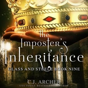 The Imposter's Inheritance: Glass And Steele, book 9