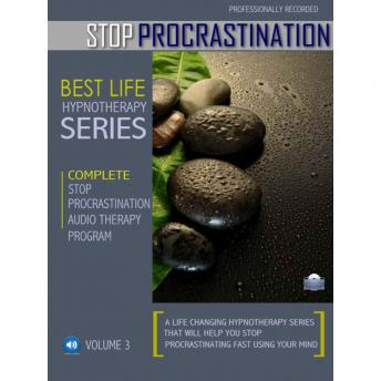 Hypnosis to Stop Procrastination and Start Achieving Your Goals: Rewire Your Mindset And Get Fast Results With Hypnosis! sample.