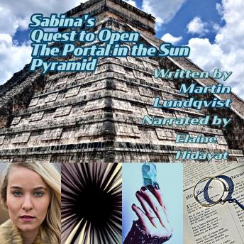 Sabina's Quest to Open the Portal in the Sun Pyramid