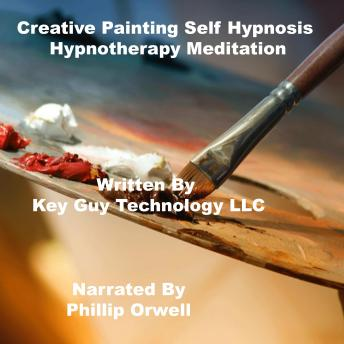 Creative Painting Self Hypnosis Hypnotherapy Meditation, Key Guy Technology Llc