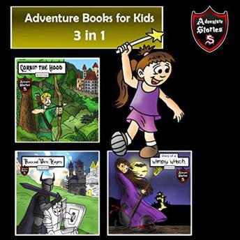 Download Adventure Books for Kids: 3 Action Stories for Kids (Children's Adventure Stories) by Jeff Child