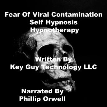 Fear Of Viral Contamination Self Hypnosis Hypnotherapy Meditation sample.