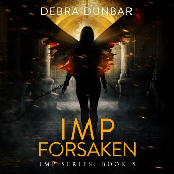 Download Imp Forsaken by Debra Dunbar