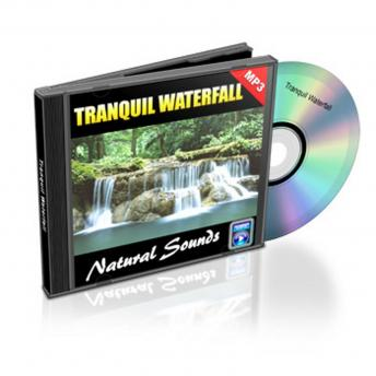 Tranquil Waterfall - Relaxation Music and Sounds: Natural Sounds Collection Volume 9