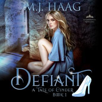 Defiant: A Cinderella Retelling