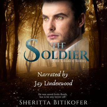 The Soldier: A Legacy Series Novel