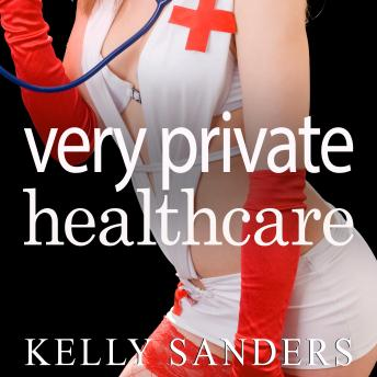 Download Very Private Healthcare by Kelly Sanders