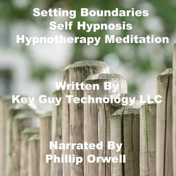 Setting Boundaries Self Hypnosis Hypnotherapy Meditation
