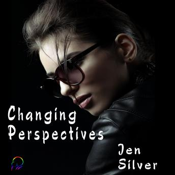Download Changing Perspectives by Jen Silver
