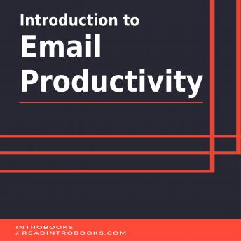 Introduction to Email Productivity, Introbooks