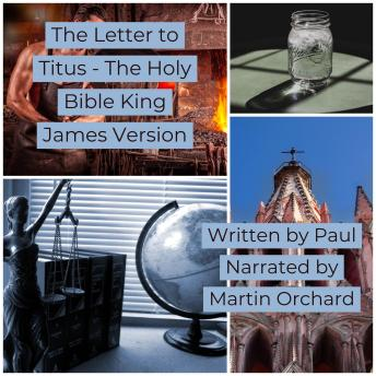 Letter to Titus, The - The Holy Bible  King James Version