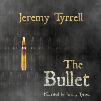 Download Bullet by Jeremy Tyrrell