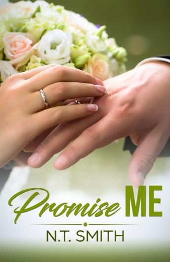 Promise Me, N.T. Smith