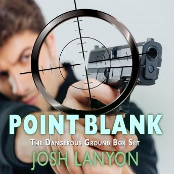 Point Blank: The Dangerous Ground Box Set