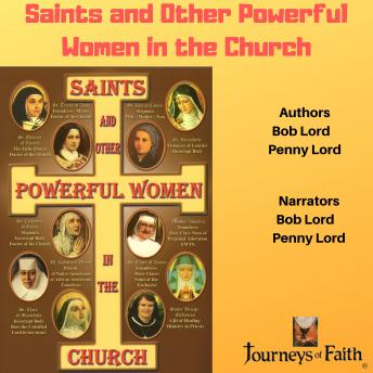 Saints and Other Powerful Women in the Church, Bob Lord, Penny Lord