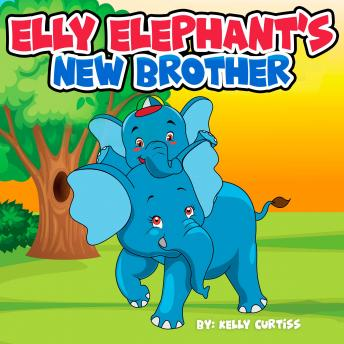 Elly Elephant's: New Brother