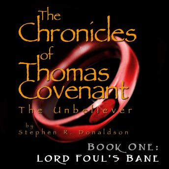 Download Chronicles of Thomas Covenant the Unbeliever, The - Book One, Lord Foul's Bane by Stephen R. Donaldson