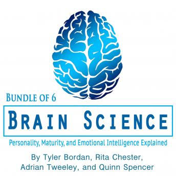 Brain Science: Personality, Maturity, and Emotional Intelligence Explained