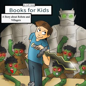 Books for Kids: A Story about Robots and Villagers